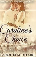 Caroline's Choice: Large Print Hardcover Edition