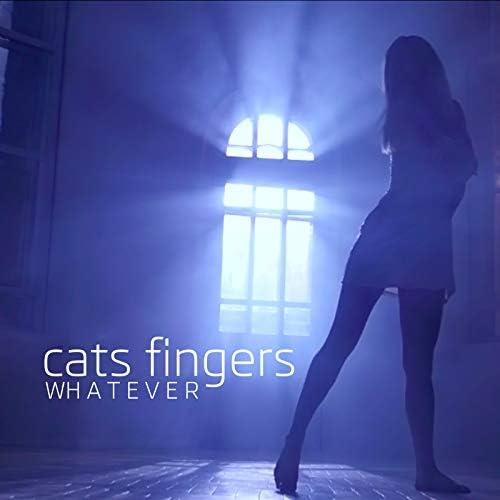 CATS FINGERS
