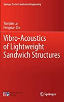 Vibro-Acoustics of Lightweight Sandwich Structures (Springer Tracts in Mechanical Engineering)