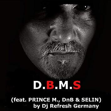 D.B.M.S.