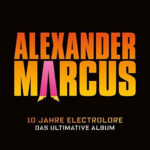 10 Jahre Electrolore-das Ultimative Album