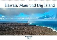 Hawaii, Maui und Big Island (Wandkalender 2022 DIN A2 quer): Traumhafte Kuesten und atemberaubende Naturwunder der hawaiianischen Inseln Maui und Big Island. (Monatskalender, 14 Seiten )
