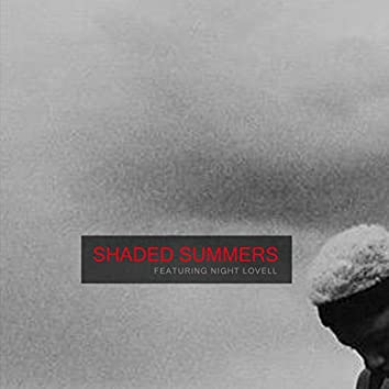 Shaded Summers (feat. Night Lovell)