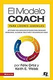 El MODELO COACH para Líderes Juveniles (Especialidades Juveniles)