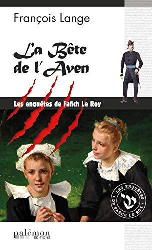 La bête de l'Aven: Polar (Enquêtes en série) PDF Books