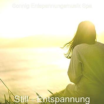 Still - Entspannung