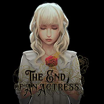 The End of an Actress (Original Game Soundtrack)