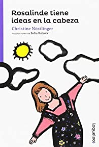 Rosalinde tiene ideas en la cabeza par Christine Nöstlinger Jr.