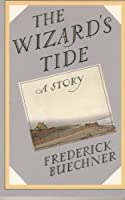 The Wizard's Tide: A Story 006061160X Book Cover