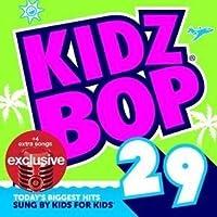 Kidz Bop 29 (+ 4 Bonus Tracks)