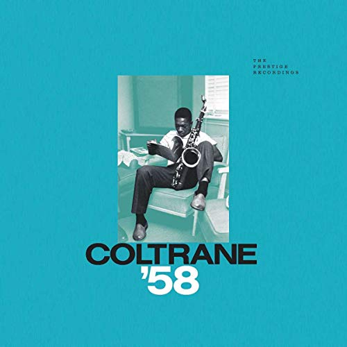 John Coltrane - Coltrane '58: The Prestige Recordin