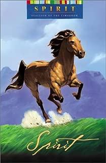 Spirit: Stallion of the Cimarron Novel (Dreamworks)