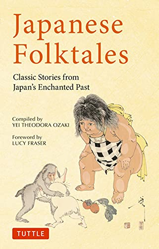 Japanese Folktales: Classic Stories from Japan's Enchanted Past (Tuttle Classics)