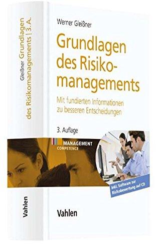 Grundlagen des Risikomanagements: Mit fundierten Informationen zu besseren Entscheidungen