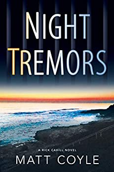 Night Tremors (The Rick Cahill Series Book 2) by [Matt Coyle]