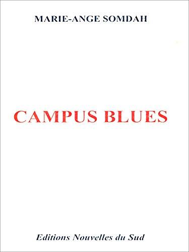 Campus blues (Romans d'Afrique) (French Edition)