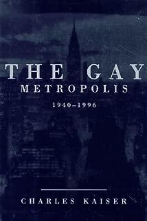 The Gay Metropolis: 1940-1996