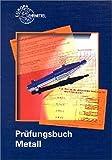 Prüfungsbuch Metall.