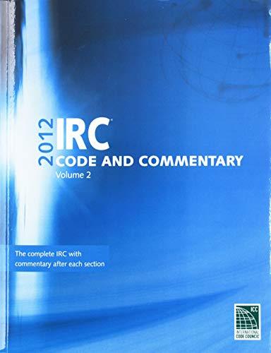 2015 International Residential Code Commentary, Volume 2