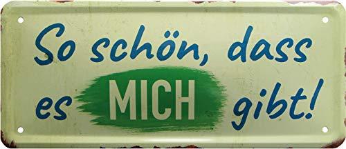 Rahmenlos 1416 Plaque métallique décorative Motif DASS ES Mich gibt 28 x 12 cm