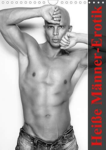 Heiße Männer-Erotik (Wandkalender 2021 DIN A4 hoch)