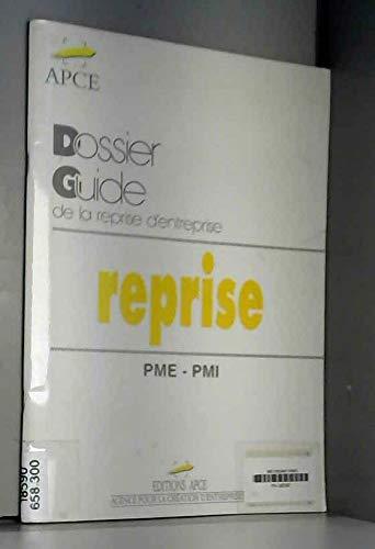 Dossier-Guide de la reprise d'entreprise PME-PMI