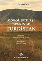 Mogol Istilasi Devrinde Türkistan