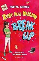 Ruby Ali's Mission Break Up: A Bloomsbury Reader (Bloomsbury Readers)