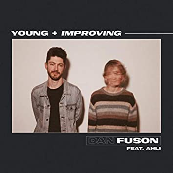 Young + Improving (feat. Ahli)