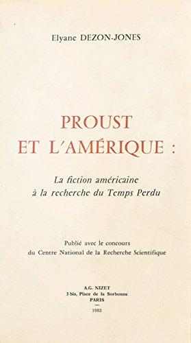 Proust et l'Amérique : La Fiction américaine à la recherche du temps perdu