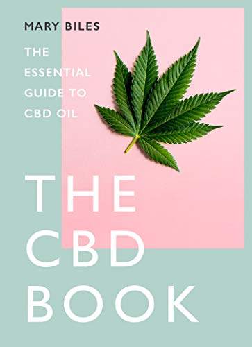 THE CBD BOOK: The Essential Guide to CBD Oil