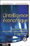 L'intelligence économique - Comment donner de la valeur concurrentielle à l'information