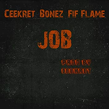 JOB (feat. Bonez & Fif Flame)