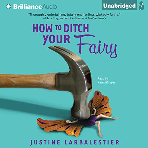 How to Ditch Your Fairy audiobook cover art