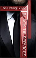 black tie services: the dating guide (english edition)