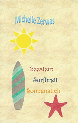 Seestern Surfbrett Sonnenstich