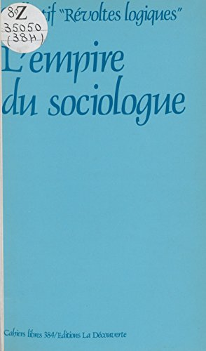 L'empire du sociologue (Cahiers libres) (French Edition)