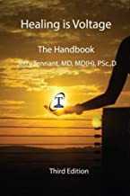Healing is Voltage: The Handbook: 3 by Tennant MD. Jerry L. ( 2010 ) Paperback