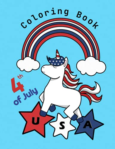 4th of July Coloring Book: A Fourth of July Coloring Book for Girls...
