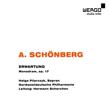Schönberg: Erwartung - Monodram in einem Akt, Opus 17