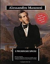 Scaricare Libri I Promessi Sposi: edizione integrale arricchita da una biografia dettagliata e dal saggio