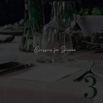 Classics for Dinner - Number Three