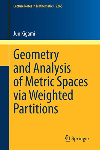 Geometry and Analysis of Metric Spaces Via Weighted Partitions