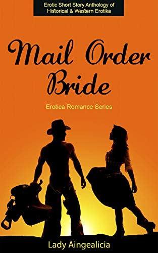 Mail Order Bride Erotica Romance Series Erotic Anthology of Historical Western Erotia product image