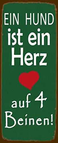 FS EIN hond is een hart op 4 poten groen metalen bord bordje gewelfd Metal Sign 10 x 27 cm