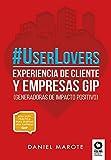 #UserLovers: experiencia de cliente y empresas GIP (Directivos y líderes)