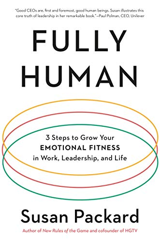 Fully Human: 3 Steps to Grow You...