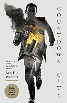 Countdown City: The Last Policeman Book II (Last Policeman Trilogy 2) by [Ben H. Winters]