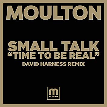 Time To Be Real (David Harness Remix)