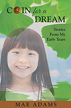 Coin for a Dream  Stories from My Early Years